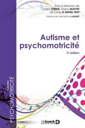 Autisme et psychomotricité - de boeck - 9782807320260 -