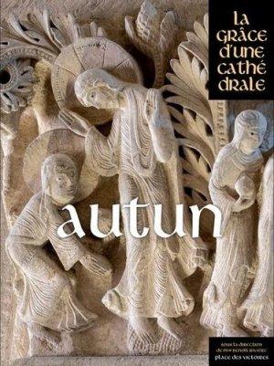 Autun, la grâce d'une cathédrale - place des victoires - 9782809918823 -