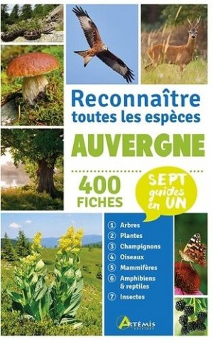 Auvergne: Reconnaître toutes les espèces - Artémis - 9782816015355 - https://fr.calameo.com/read/000015856c4be971dc1b8