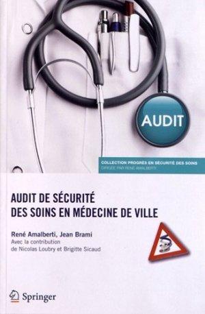 Audit de sécurité des soins en médecine de ville - springer verlag - 9782817803470 -