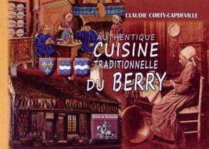 Authentique cuisine traditionnelle du Berry - des regionalismes - 9782824004211 - https://fr.calameo.com/read/005884018512581343cc0