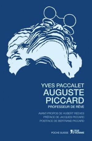 Auguste Piccard - Editions l'Age d'Homme - 9782825147634 -