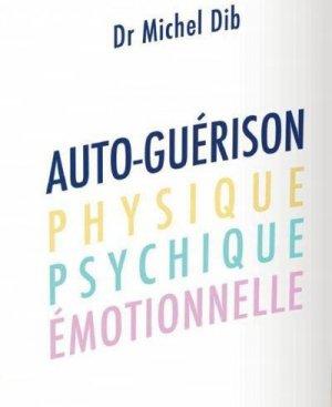Autoguérison physique, psychique, émotionnelle - josette lyon - 9782843193491 -
