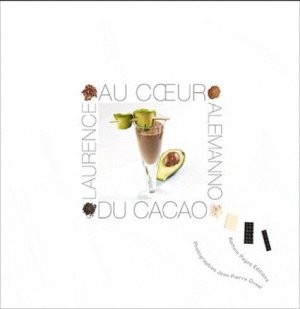 Au coeur du cacao - Romain Pages - 9782843503702 -