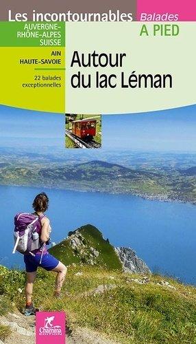Autour du lac Léman - Chamina - 9782844664747 -