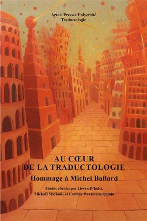 Au coeur de la traductologie - artois presses université - 9782848323329