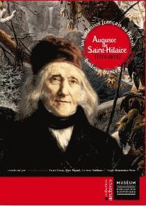 Auguste de Saint-Hilaire (1779-1853) - museum national d'histoire naturelle - 9782856537824 -