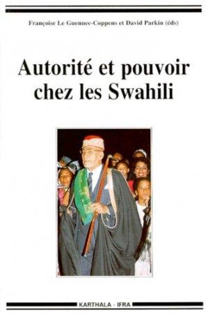 Autorité et pouvoir chez les Swahili - Karthala - 9782865378692 -