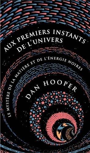Aux premiers instants de l'Univers - ppur -  presses polytechniques et universitaires romandes - 9782889153725 -