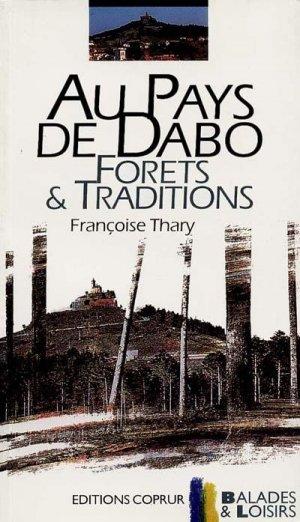 Au pays de Dabo Forêts et traditions - coprur - 9782903297503 -