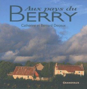 Aux pays du Berry - grandvaux - 9782909550664 -