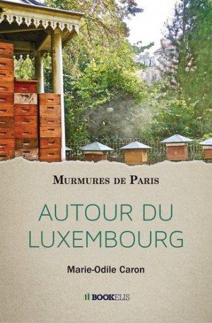 Autour du Luxembourg - Bookelis - 9791035936303 -