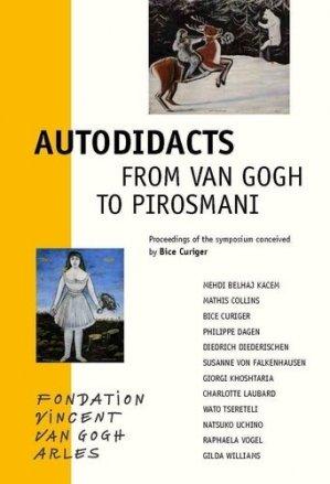 Autodidacts - Fondation Vincent Van Gogh - 9791094966259 -