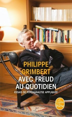 Avec Freud au quotidien - le livre de poche - lgf librairie generale francaise - 9782253176596 -
