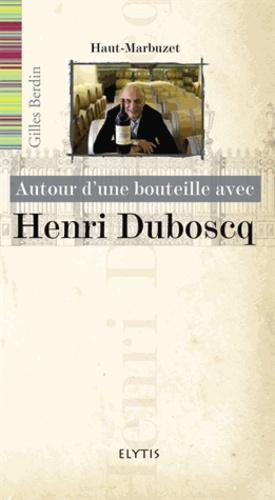 Avec Henri Duboscq - elytis - 9782356391148