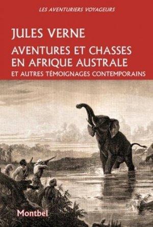 Aventures et chasses en afrique australe - montbel - 9782356530912 - majbook ème édition, majbook 1ère édition, livre ecn major, livre ecn, fiche ecn