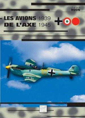 Avions de l'axe 1939-1945 - Editions Crépin-Leblond - 9782703003618 -