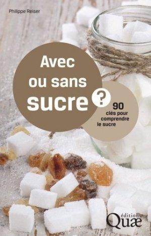 Avec ou sans sucre? - quae  - 9782759222544 -