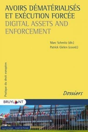 Avoirs dématérialisés et exécution forcée. Edition bilingue français-anglais - bruylant - 9782802764311 -
