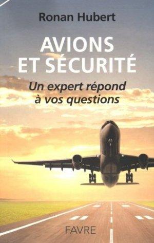 Avions et sécurité - favre - 9782828915506 -