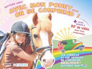 Avec mon poney... on se comprend ! - amphora / equidia éditions - 9782851808424 -