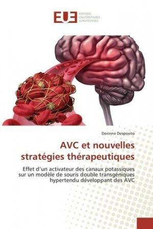AVC et nouvelles stratégies thérapeutiques - universitaires europeennes - 9783639527797 -