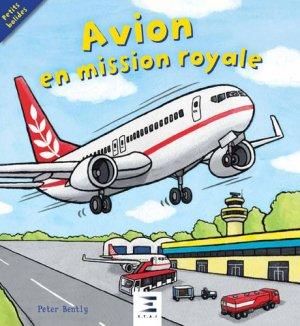 Avion en mission royale - etai - editions techniques pour l'automobile et l'industrie - 9791028302689 -