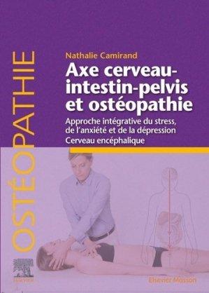 Axe cerveau-intestin-pelvis et ostéopathie - elsevier / masson - 9782294764301 -