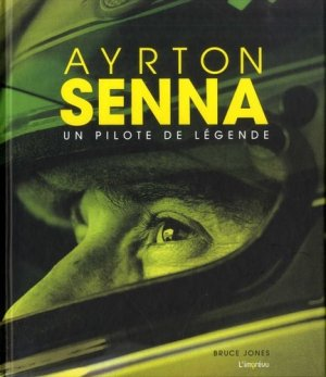 Ayrton Senna. Un pilote de légende - de l'imprevu - 9791029508851 -