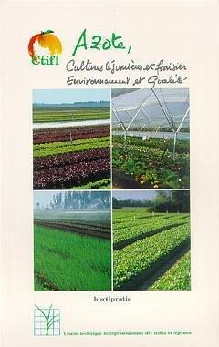 Azote, cultures légumières et fraisier - ctifl - 9782879111087 -