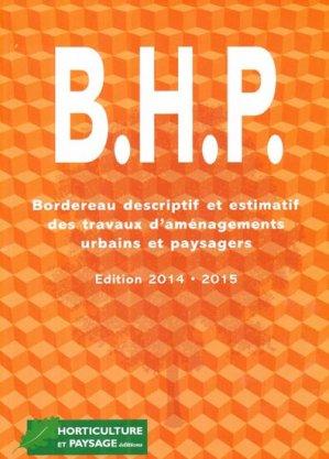 B.H.P Bordereau descriptif des travaux d'aménagements urbains et paysagers - horticulture et paysage - 9782917465257 -