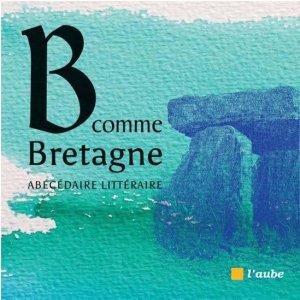 B comme Bretagne - l'aube - 9782815936897 -