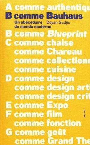 B comme Bauhaus. Un abécédaire du monde moderne - B42 - 9782917855928 - majbook ème édition, majbook 1ère édition, livre ecn major, livre ecn, fiche ecn