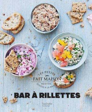 Bar à rillettes - Hachette - 9782017020585 -