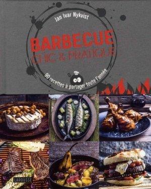 Barbecue chic et pratique. 90 recettes à partager toute l'année - Larousse - 9782035948250 -