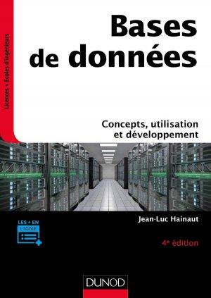 Bases de données - 4e éd. - Concepts, utilisation et développement - dunod - 9782100790685 -