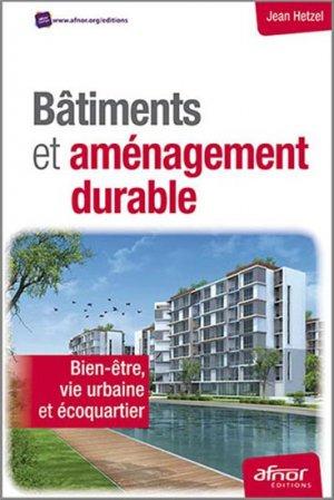 Bâtiments et aménagement durable - afnor - 9782124654321 -