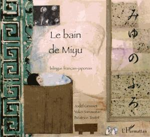 Le bain de Miyu - L'Harmattan - 9782296054028 -
