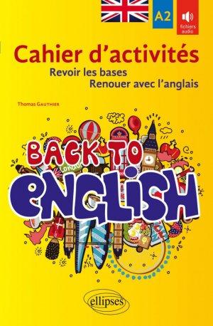 Back to English - Ellipses - 9782340037540 -