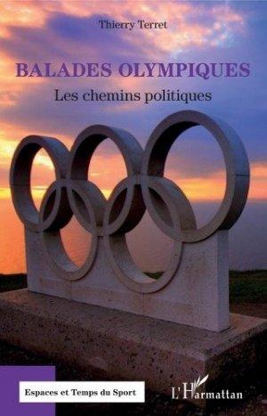 Balades olympiques. Les chemins politiques - l'harmattan - 9782343188423 -