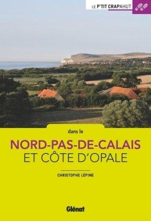 Balades en famille Nord-Pas-de-Calais, Côte d'Opale - Glénat - 9782344031278 -