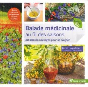 Balade médicinale au fil des saisons - terre vivante - 9782360983759