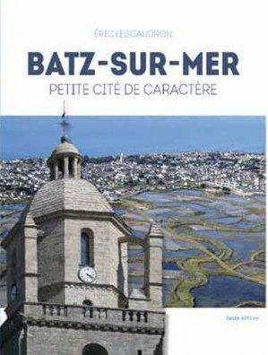 Batz- sur Mer petite cité de caractère - geste - 9782367464794 -