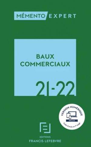 Baux commerciaux 2021 - 2022 - Francis Lefebvre - 9782368935590 -