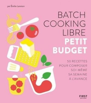 Batch cooking libre - First - 9782412054109 -