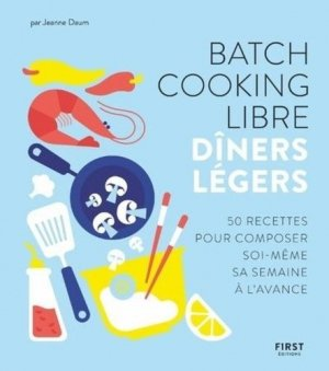 Batch cooking libre - First - 9782412054130 -