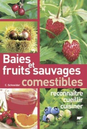Baies et fruits sauvages comestibles - delachaux et niestle - 9782603018910 -