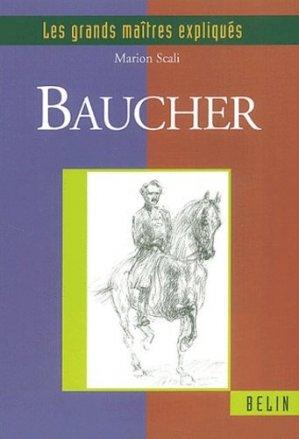 Baucher. Le tact, la recherche et l'orgueil - Belin - 9782701133249 -