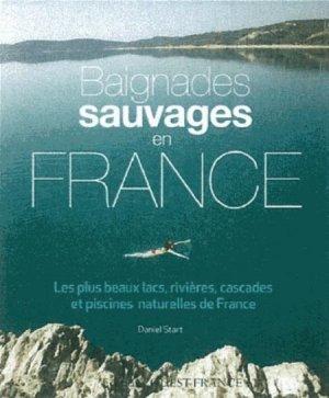 Baignades sauvages en France - ouest-france - 9782737360756 -