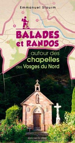 Balades et randos autour des chapelles des Vosges du Nord - du signe - 9782746837201 -